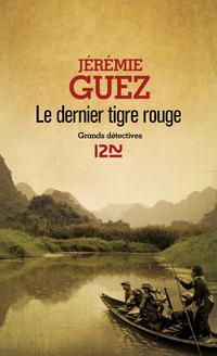 Le dernier tigre rouge | GUEZ, Jérémie