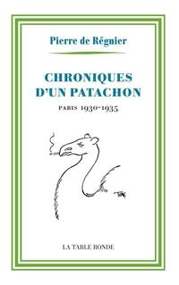 Chroniques d'un patachon. Paris 1930-1935