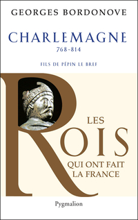 Charlemagne | Bordonove, Georges