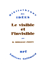Le Visible et l'Invisible /...