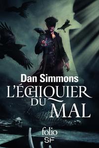 L'échiquier du mal | Simmons, Dan