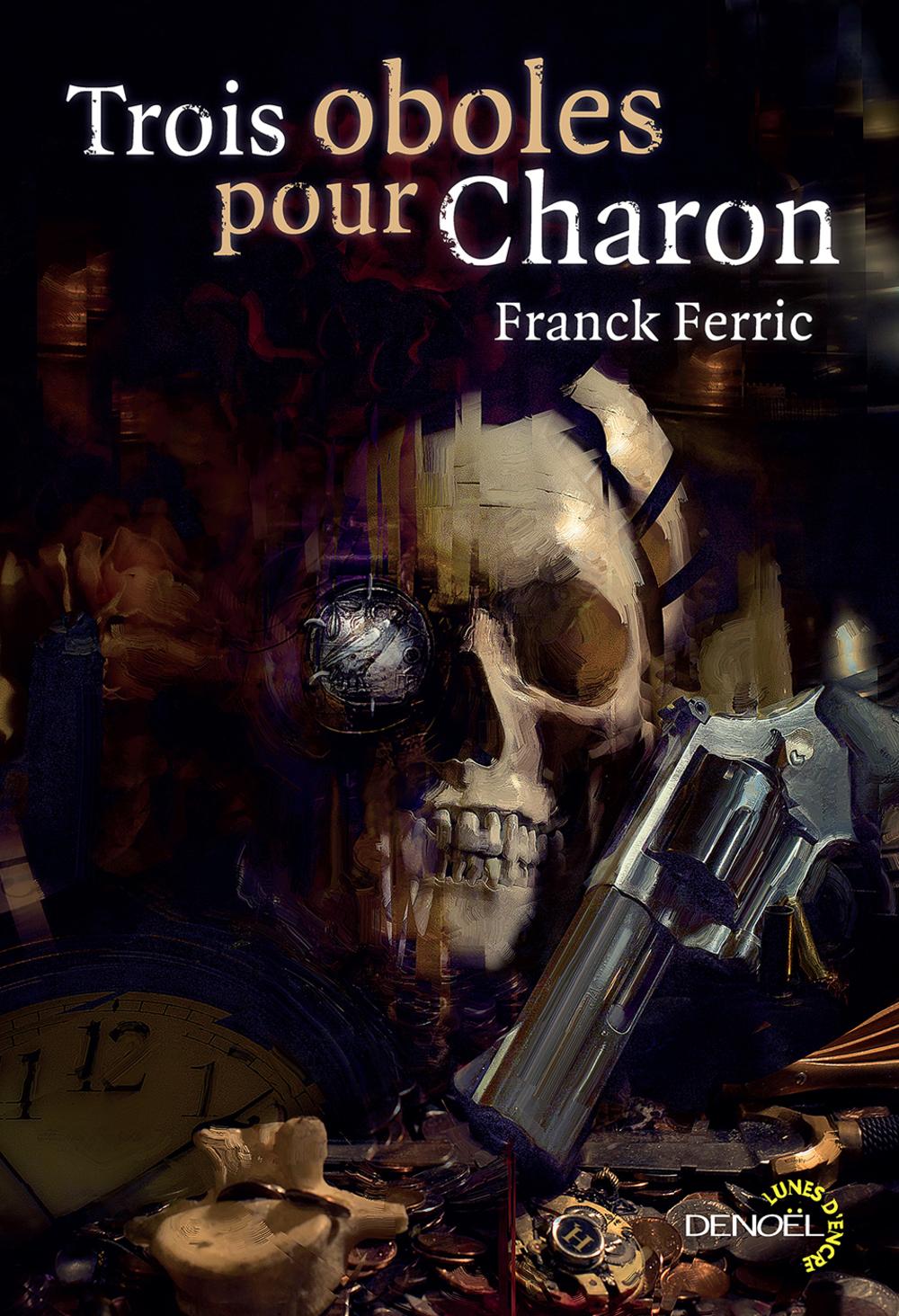 Trois oboles pour Charon | Ferric, Franck