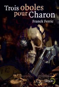 Trois oboles pour Charon |