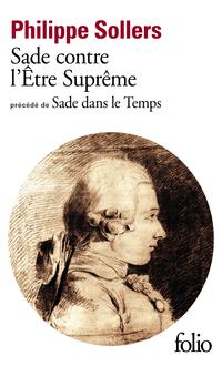 Sade contre l'Être Suprême / Sade dans le Temps
