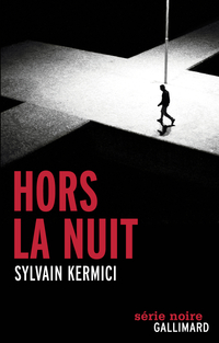 Hors la nuit | Kermici, Sylvain