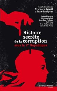 Histoire secrète de la corruption