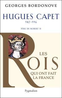 Hugues Capet | Bordonove, Georges