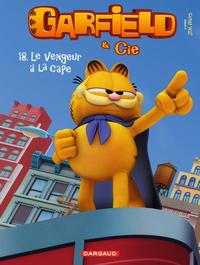 Garfield et Cie - Tome 18 - Le Vengeur à la cape