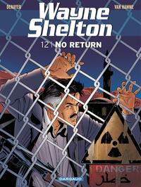 Wayne Shelton - Tome 12 - No return