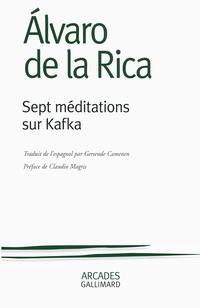 Sept méditations sur Kafka