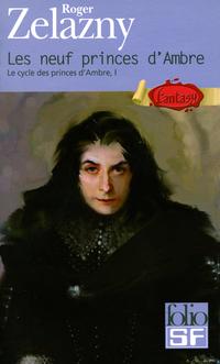 Le cycle des princes d'Ambre (Tome 1) - Les neuf princes d'Ambre | Zelazny, Roger