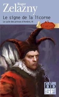 Le cycle des princes d'Ambre (Tome 3) - Le signe de la licorne