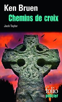 Chemins de croix. Une enquête de Jack Taylor