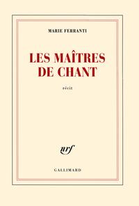 Les maîtres de chant. Polyphonies corses | Ferranti, Marie