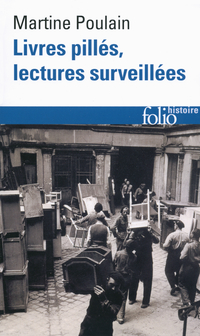 Livres pillés, lectures surveillées