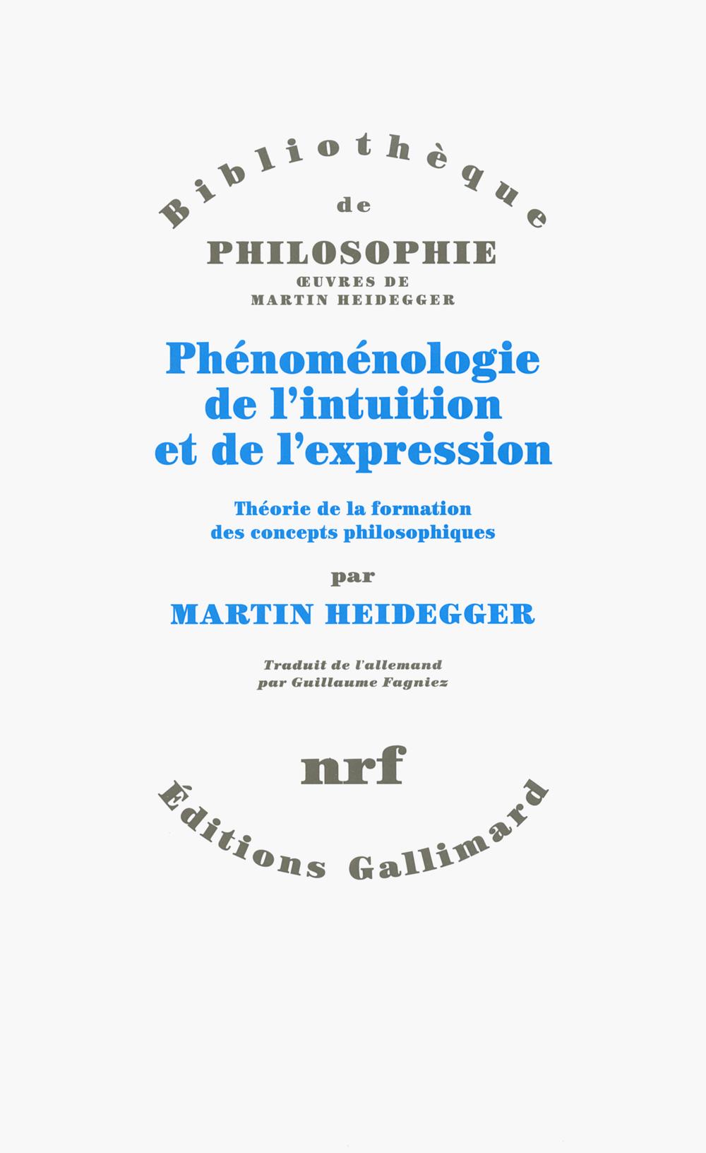 Phénoménologie de l'intuition et de l'expression. Théorie de la formation des concepts philosophiques