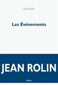 Les Événements | Rolin, Jean