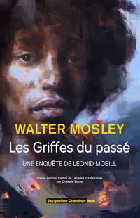 Les Griffes du passé | Mosley, Walter