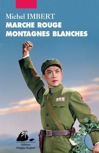Marche rouge montagnes blanches | IMBERT, Michel