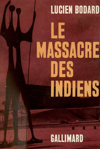 Le Massacre des Indiens