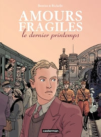 Amours fragiles (Tome 1) - ...