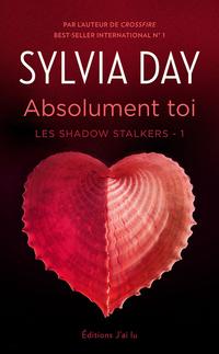 Image de couverture (Les Shadow Stalkers (Tome 1) - Absolument toi)