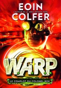 W.A.R.P. (Tome 2) - Le comp...