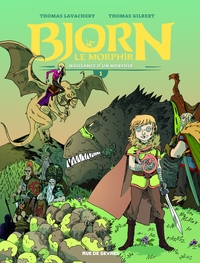 Bjorn le Morphir - Tome 1 - Naissance d'un Morphir | Thomas Gilbert,