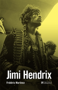 Jimi Hendrix | Martinez, Frédéric