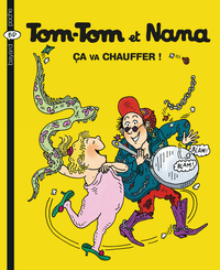Tom-Tom et Nana - Tome 15- ...