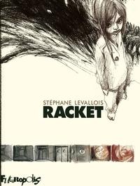 Racket | Levallois, Stéphane