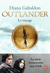 Outlander (Tome 3) - Le voyage | Gabaldon, Diana