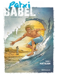 Patxi Babel - Tome 2 - Maïtasun