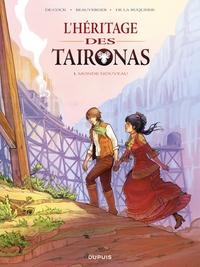 L'héritage des Taïronas - Tome 1 - Monde nouveau