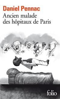 Ancien malade des hôpitaux ...