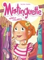 Mistinguette - Tome 5 - Mission Relooking | Amandine,