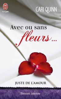 Juste de l'amour (Tome 1) - Avec ou sans fleurs…