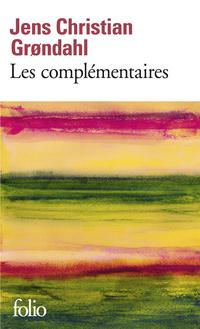 Les complémentaires | Grondahl, Jens Christian