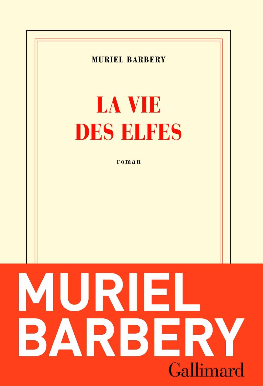 La vie des elfes | Barbery, Muriel