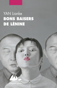 Bons baisers de Lénine | YAN, Lianke