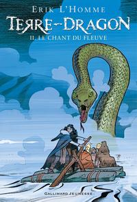 Terre-Dragon (Tome 2) - Le chant du fleuve