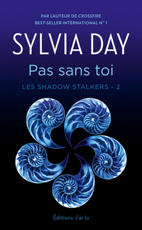 Image de couverture (Les Shadow Stalkers (Tome 2) - Pas sans toi)