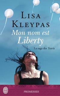 La saga des Travis (Tome 1) - Mon nom est Liberty