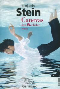 Canevas. Jan Wechsler - Amnon Zichroni | Stein, Benjamin
