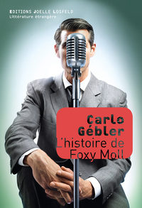 L'histoire de Foxy Moll | Gébler, Carlo