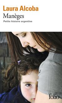 Manèges. Petite histoire argentine | Alcoba, Laura