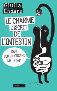 Le Charme discret de l'intestin | Enders, Giulia