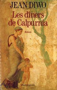 Les dîners de Calpurnia | Diwo, Jean