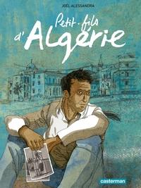 Petit-fils d'Algérie | Alessandra, Joël
