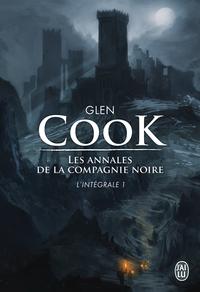 Les annales de la Compagnie noire (L'Intégrale - Tome 1) | Cook, Glen